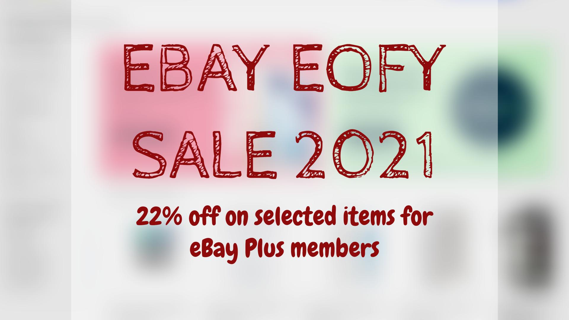 EBAY EOFY SALE 2021
